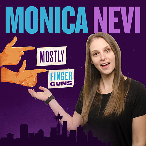 Mostly Finger Guns de Monica Nevi