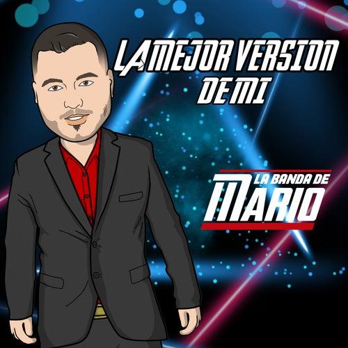 La Mejor Version de Mi (Cover) von La Banda De Mario
