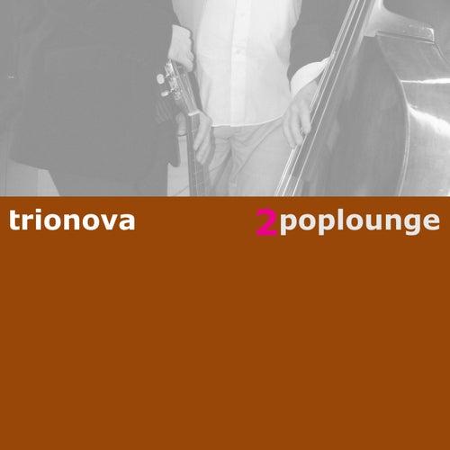Poplounge 2 von Trio Nova