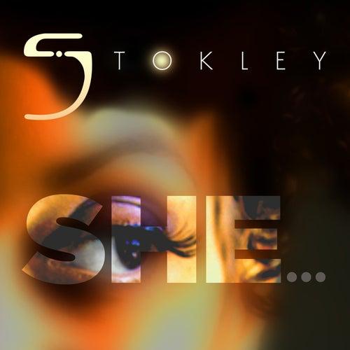 She... by Stokley