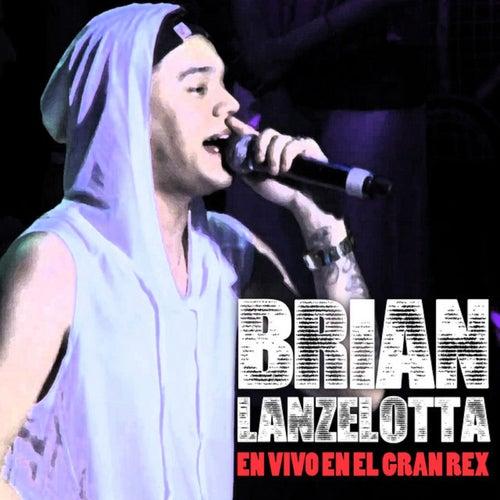 En Vivo en el Gran Rex de Brian Lanzelotta