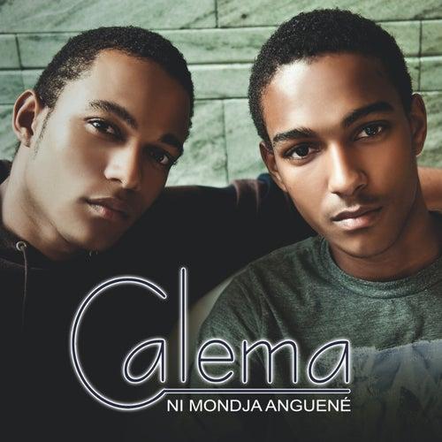 Ni Mondja Anguené by Calema