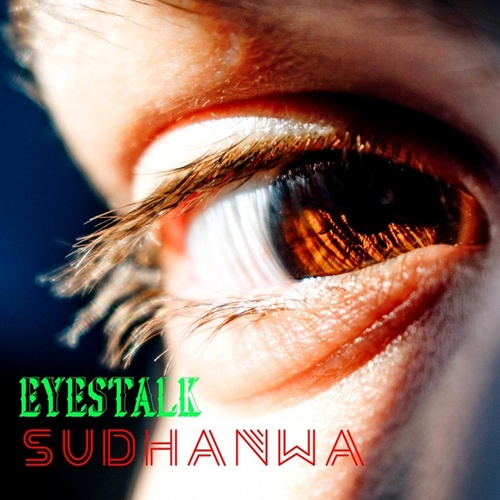 Eyestalk von Sudhanwa Vaid