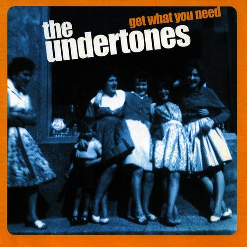 Get What You Need de The Undertones
