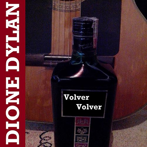 Volver Volver (Cover) by Dione Dylan