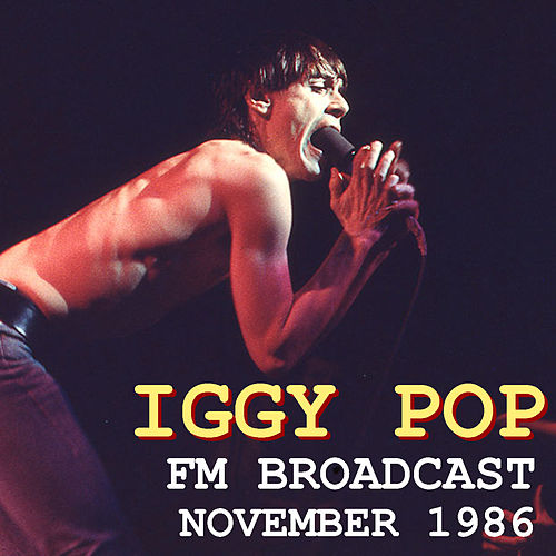 Iggy Pop FM Broadcast November 1986 fra Iggy Pop