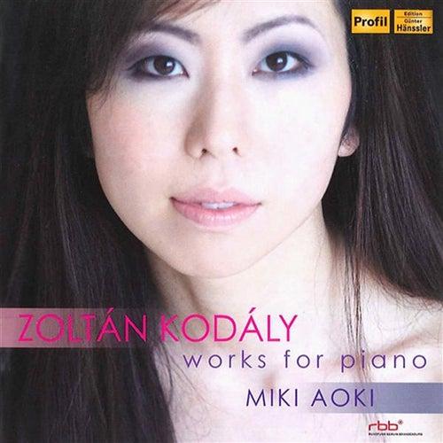 Kodaly: Works for Piano by Miki Aoki