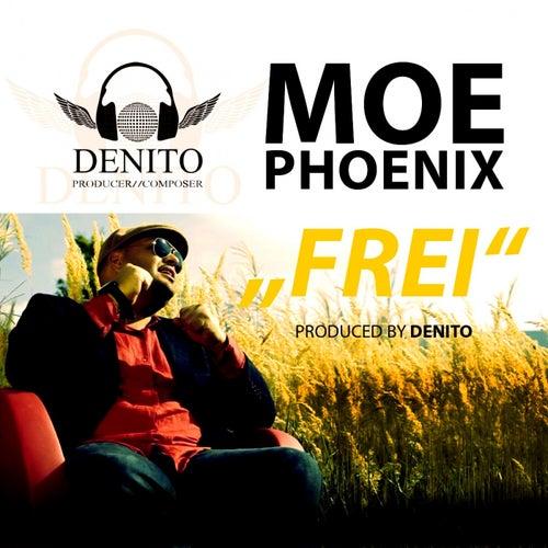 Frei von Moe Phoenix