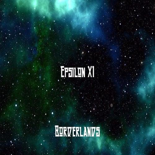 Borderlands by Epsilon XI
