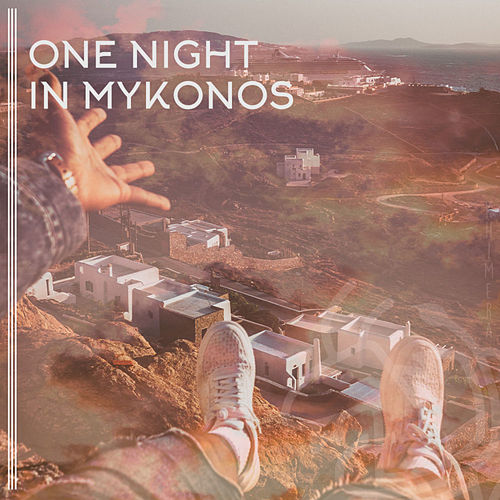 One Night In Mykonos by Various Artists