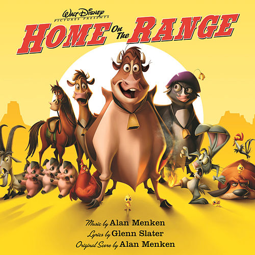 Home On The Range (Original Motion Picture Soundtrack) by Various Artists