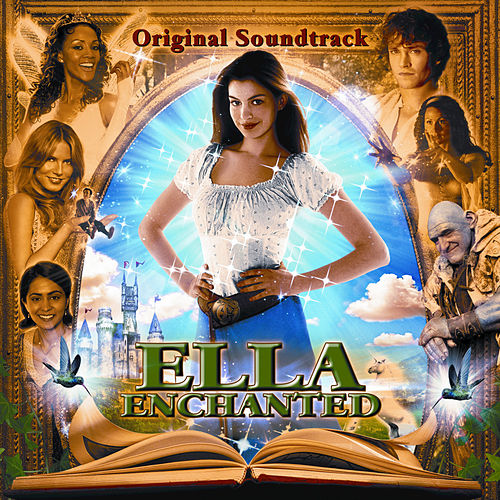 Ella Enchanted de Anne Hathaway