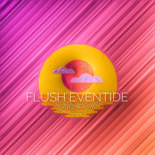 Flush Eventide by Aaron3Point6