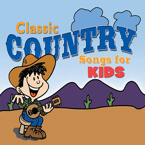 Classic Country Songs for Kids de The Countdown Kids