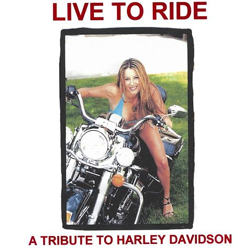 Live To Ride von Various Artists