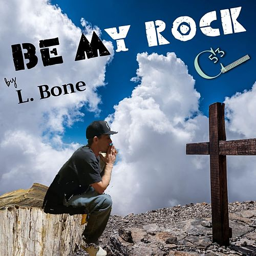 Be My Rock de L.B.One