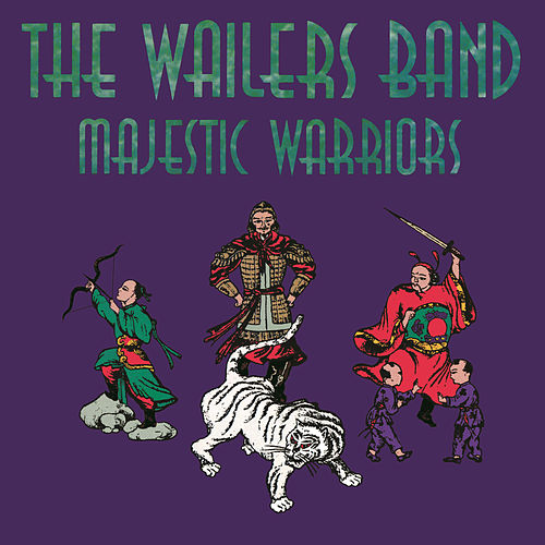 Majestic Warriors by The Wailers