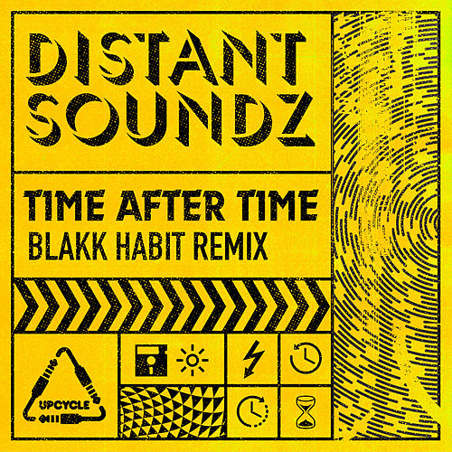 Time After Time (Blakk Habit Remix) by Distant Soundz
