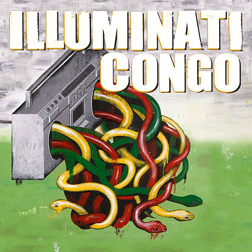 All Eye See by Illuminati Congo