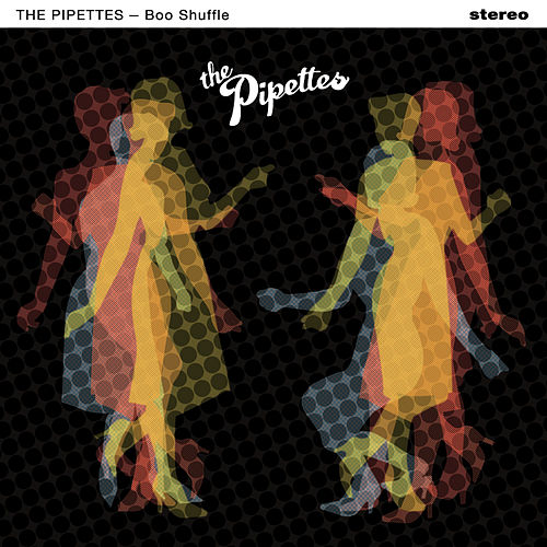 Boo Shuffle de The Pipettes