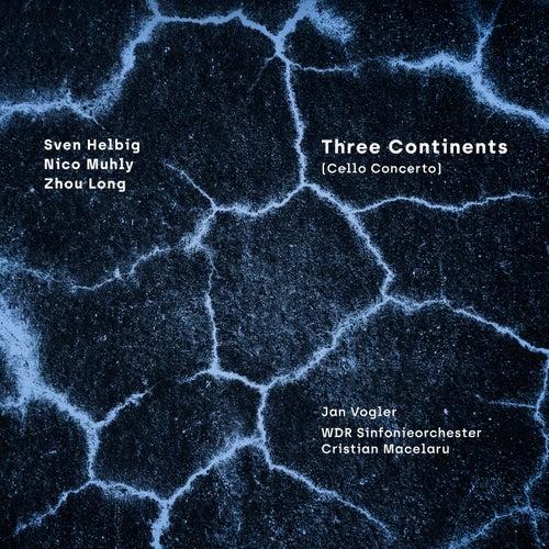 Three Continents (Cello Concerto) von Jan Vogler