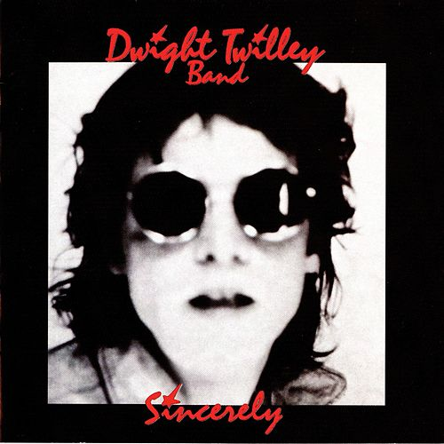 Sincerely de Dwight Twilley