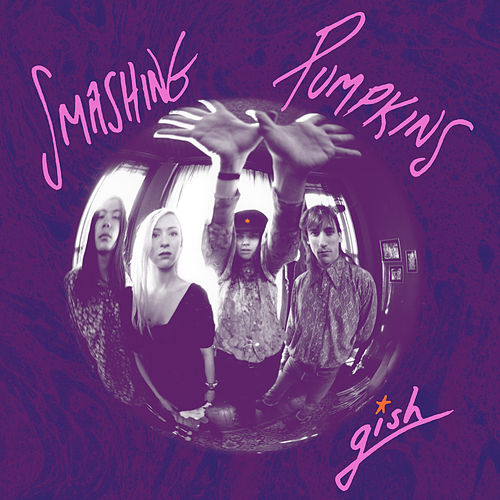Gish (Remastered) by Smashing Pumpkins