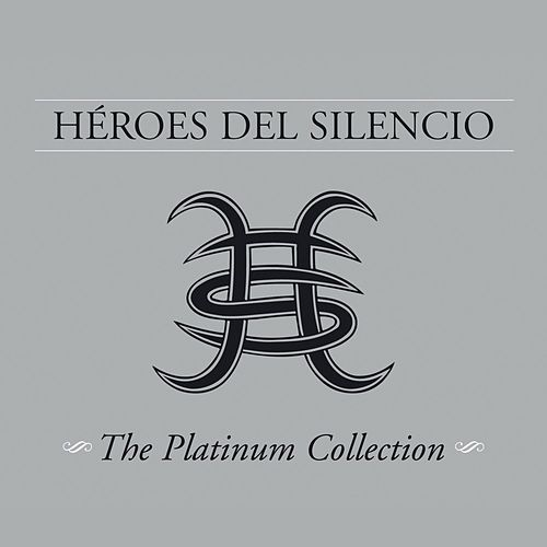 The Platinum Collection de Heroes del Silencio