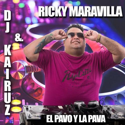 El Pavo y la Pava by DJ Kairuz
