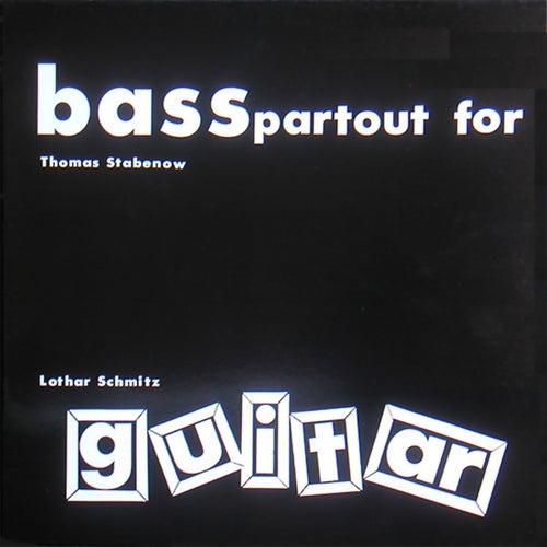 Basspartout For Guitar von Lothar Schmitz