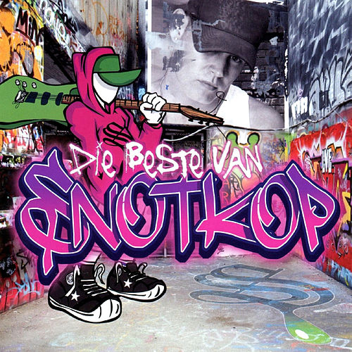 Die Beste Van Snotkop von Snotkop