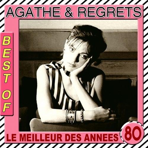The Best of Agathe & Regrets (Le meilleur des années 80) by Agathe