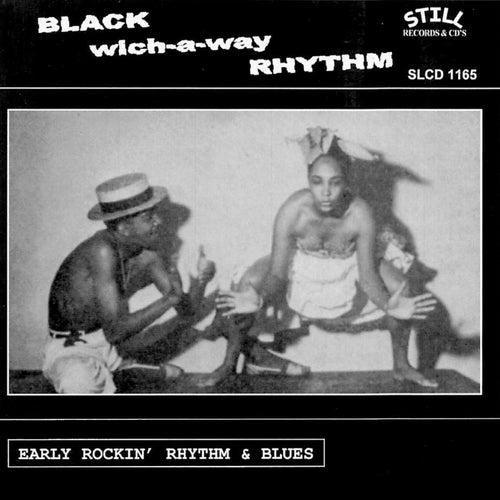 Black Which-a-Way Rhythm von Various Artists