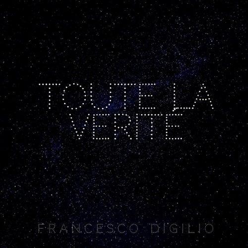 Toute la verité by Francesco Digilio