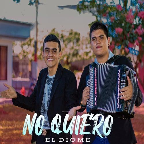 No quie'ro by El Diome