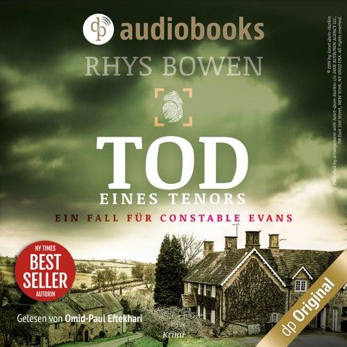 Tod eines Tenors - Ein Fall für Constable Evans-Reihe, Band 3 (Ungekürzt) von Rhys Bowen