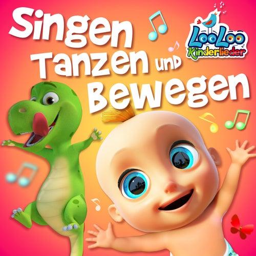Singen, Tanzen und Bewegen von LooLoo Kids Kinderlieder