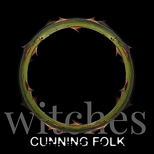 Witches by Cunning Folk