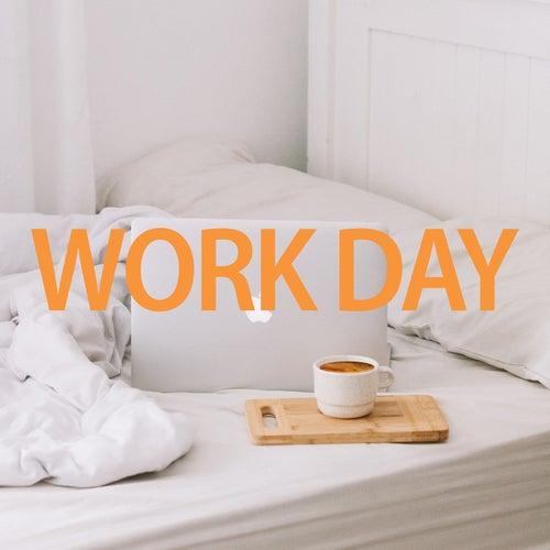 Work Day von Various Artists