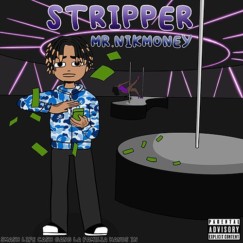 Stripper by Mr.Nikmoney
