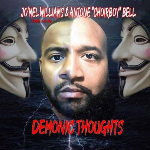 Demonic Thoughts de Jo'mel Williams The I.O.G.
