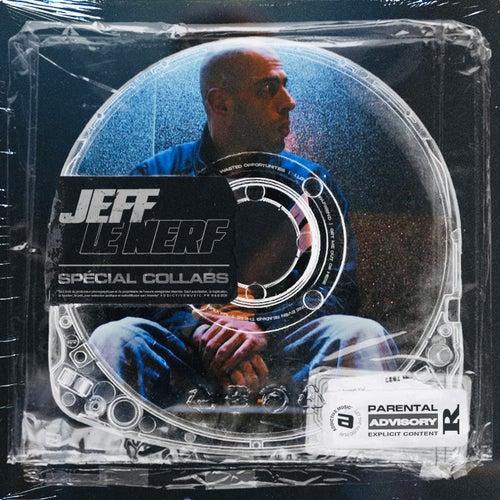 Jeff Le Nerf spécial collabs von Various Artists