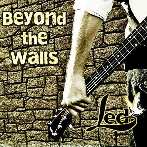 Beyond The Walls de L.E.D.