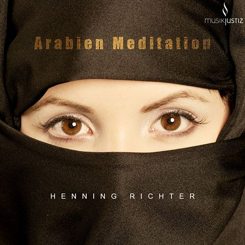 Arabian Meditaion by Henning Richter