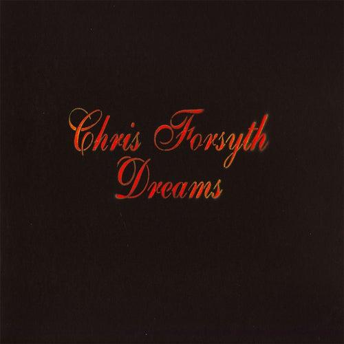 Dreams de Chris Forsyth