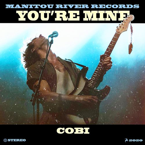 You're Mine by Cobi