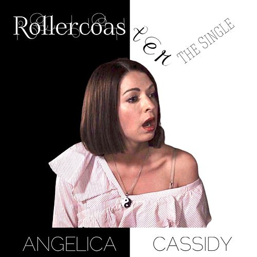 Rollercoaster by Angelica Cassidy