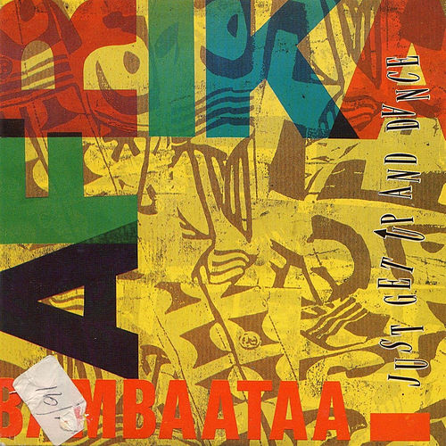 Just Get Up And Dance by Afrika Bambaataa
