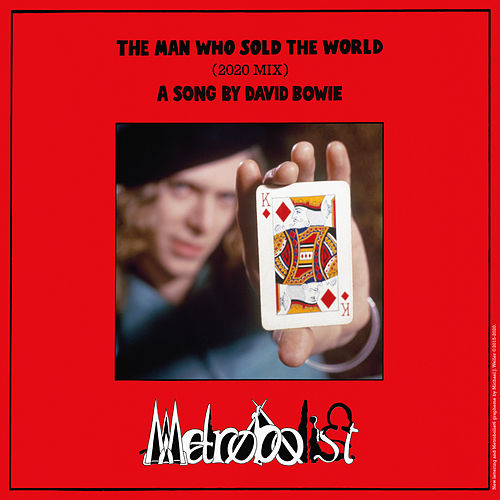 The Man Who Sold The World (2020 Mix) by David Bowie