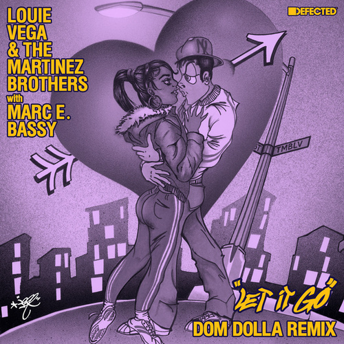 Let It Go (with Marc E. Bassy) (Dom Dolla Remix) by Little Louie Vega